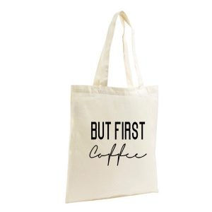 Shopping Bag but first coffee 2.0