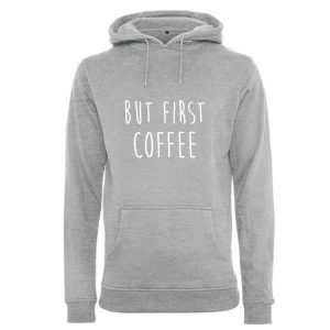 Herren Hoodie but first coffee